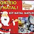 SORTEIO DE NATAL - KIT NATAL NATURAL