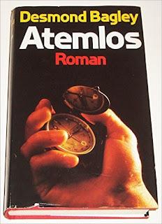 http://www.amazon.de/Atemlos-Roman-Desmond-Bagley/dp/B001G6BU7O/ref=sr_1_1?ie=UTF8&qid=1436792434&sr=8-1&keywords=Bagley%2C+Desmond%3A++++++Atemlos