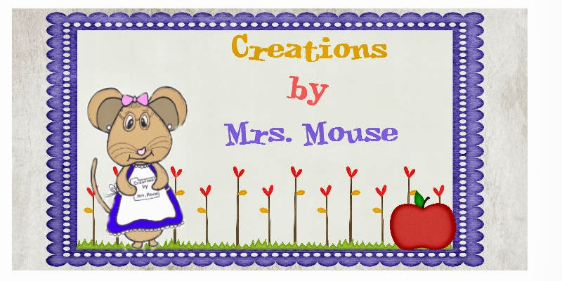 Creations by Mrs. Mouse