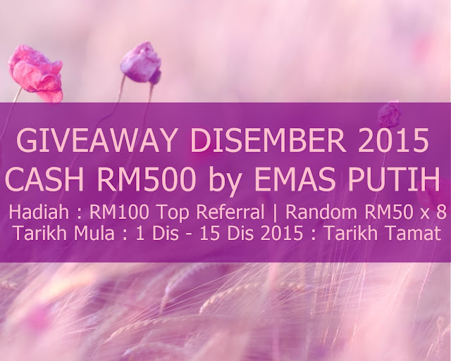 Giveaway December 2015 Cash RM500 by Emas Putih