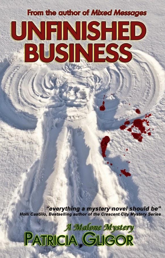 http://www.amazon.com/Unfinished-Business-Malone-Mystery-Patricia-ebook/dp/B00A8HNFH0/ref=la_B007VDDUPQ_1_3?s=books&ie=UTF8&qid=1403963409&sr=1-3