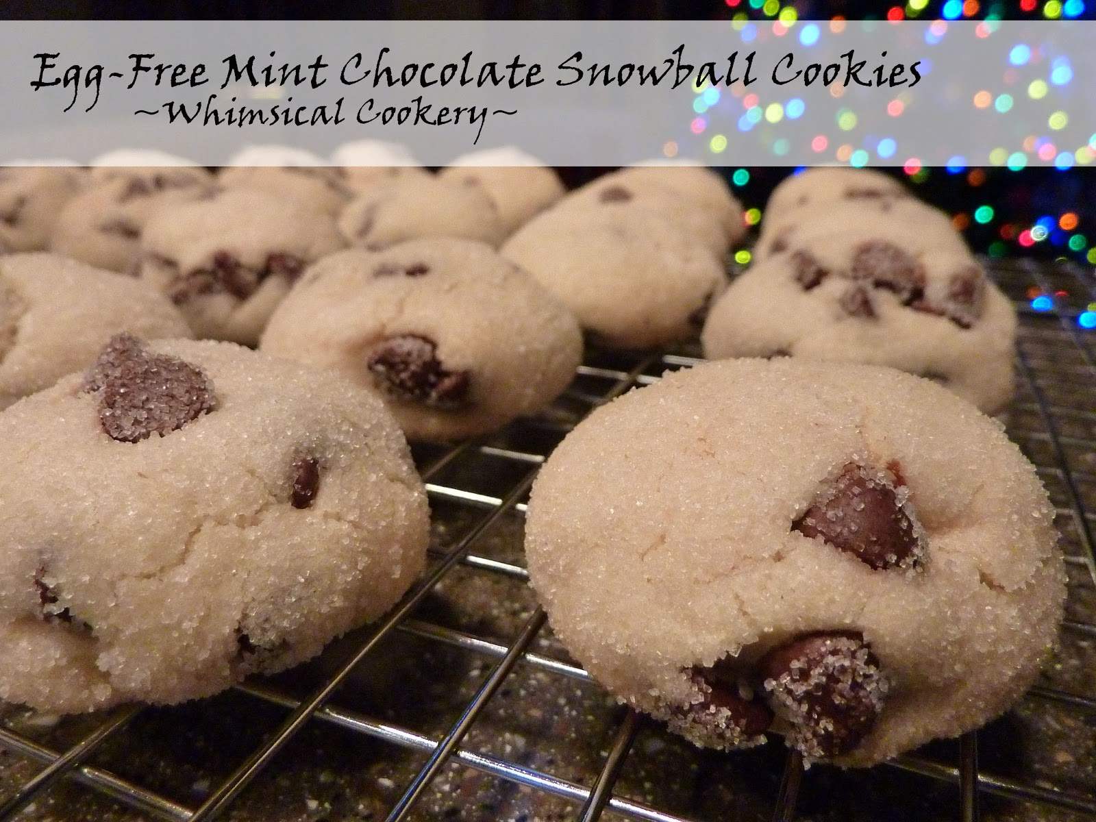 Mint Chocolate Snowball Cookies Egg Free And Original Nestle Recipe