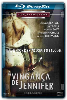 A Vingança de Jennifer (1978) Torrent – BluRay 720p | 1080p Legendado