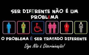Diga não a discriminação!!!