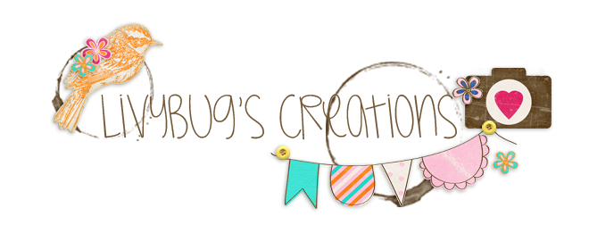 LivyBug's Creations