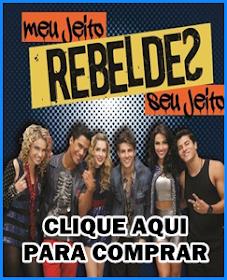 Compre o novo CD dos Rebeldes