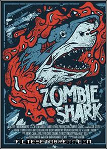 Zombie Shark Torrent Legendado