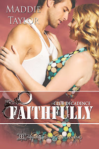 Faithfully; Club Decadence, Book 0