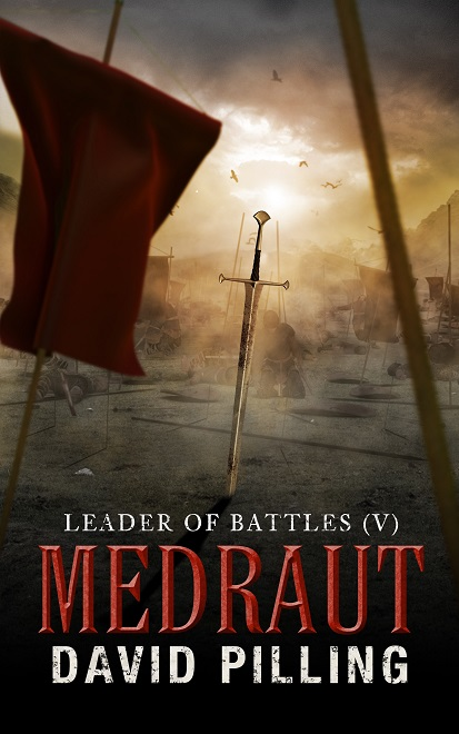 Leader of Battles (V): Medraut by David Pilling