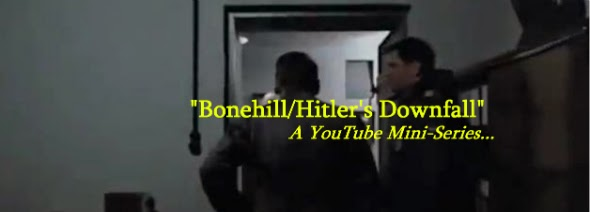 Joshua Bonehill/Hitler's Downfall Mini-Series