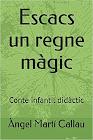 Conte infantil, Escacs un regne màgic