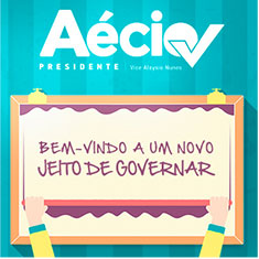 Aécio Neves - Um novo jeito de governar
