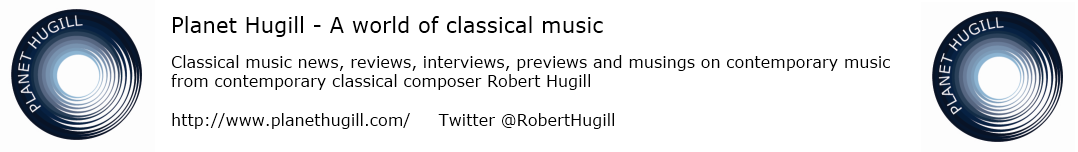 Planet Hugill - A world of classical music