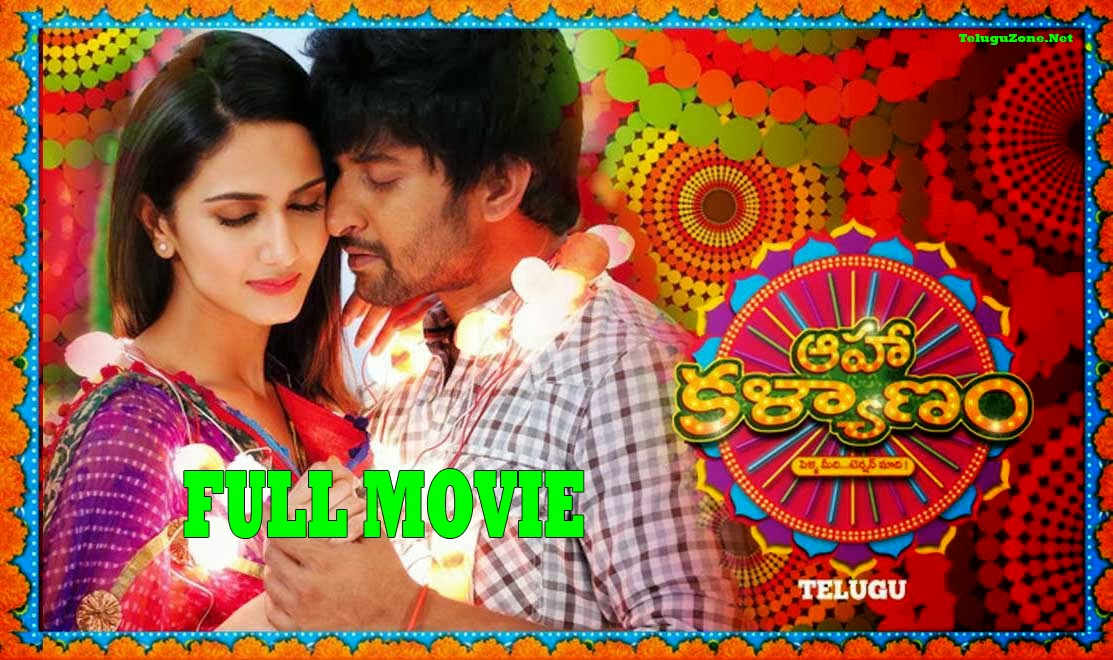 Aaha Kalyanam telugu full movie, aaha kalyanam telugu movie online, nani, vaani kapoor, aaha kalyanam 2014, download aaha kalyanam full movie online, watch aaha kalyanam full movie online