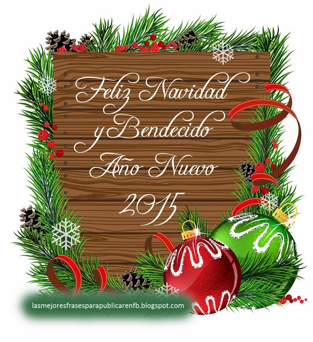 Frases De Navidad Y Año Nuevo: Feliz Navidad Y Bendecido Año Nuevo 2015