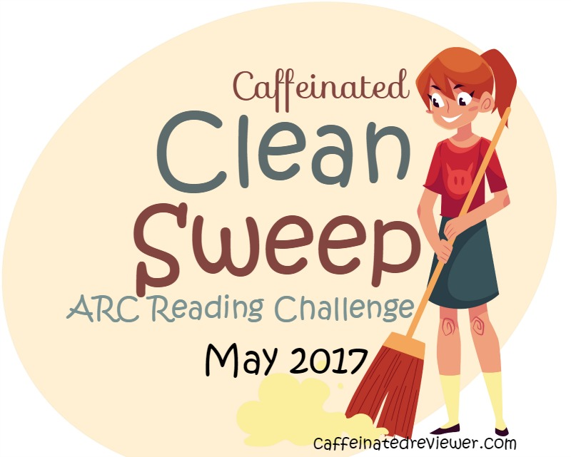 Caffeinated Clean Sweep ARC Reading Challenge May 2017!