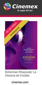 BOHEMIAN RHAPSODY EN CINEMEX