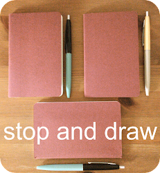 stop and draw