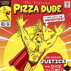 Pizza Dude - Limted Edition Poster