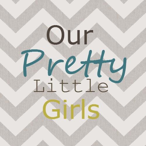 Our Pretty Little Girls
