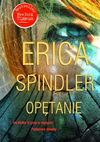 Opętanie, Erica Spindler
