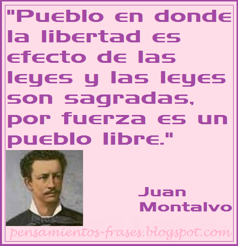 frases de Juan Montalvo