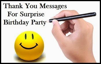 Thank You Messages Thank You Messages For Surprise Birthday Party
