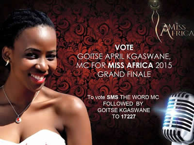 Vote Goitse April Kgaswane For MC For Miss Africa 2015