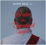 Andy Bell solo album Torsten The Bareback Saint