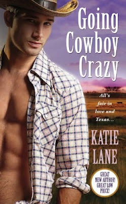 Book cover of Going Cowboy Crazy by Katie Lane