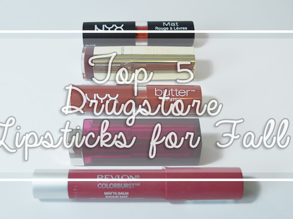 My Top 5 Drugstore Lipsticks for Fall