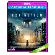 Extinction (2018) WEB-DL 1080p Audio Dual Latino-Ingles