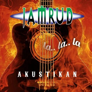 Download MP3 Lagu Terbaru Jamrud - Akustikan (Full Album 2015), Lirik Lagu Jamrud - Akustikan (Full Album 2015)