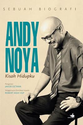Sampul Buku Andy F. Noya - Kisah Hidupku