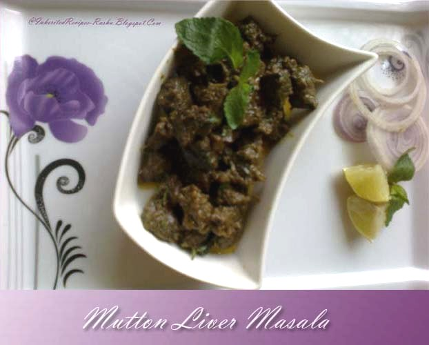 MuttonLiverMasala - Recipe Of The Day ~ 19 June 2013 ~