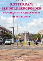 Rotterdam, Blijdorp, Bergpolder, Provenierswijk, Agniesebuurt in de 20ste eeuw
