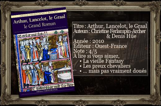 Les lectures du vampire aigri arthur lancelot le graal - Le cycle arthurien et les chevaliers de la table ronde ...