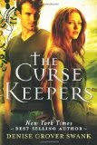 The Curse Keepers by Denise Grover
