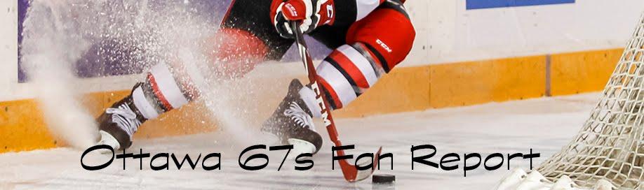 Ottawa 67s Fan Report