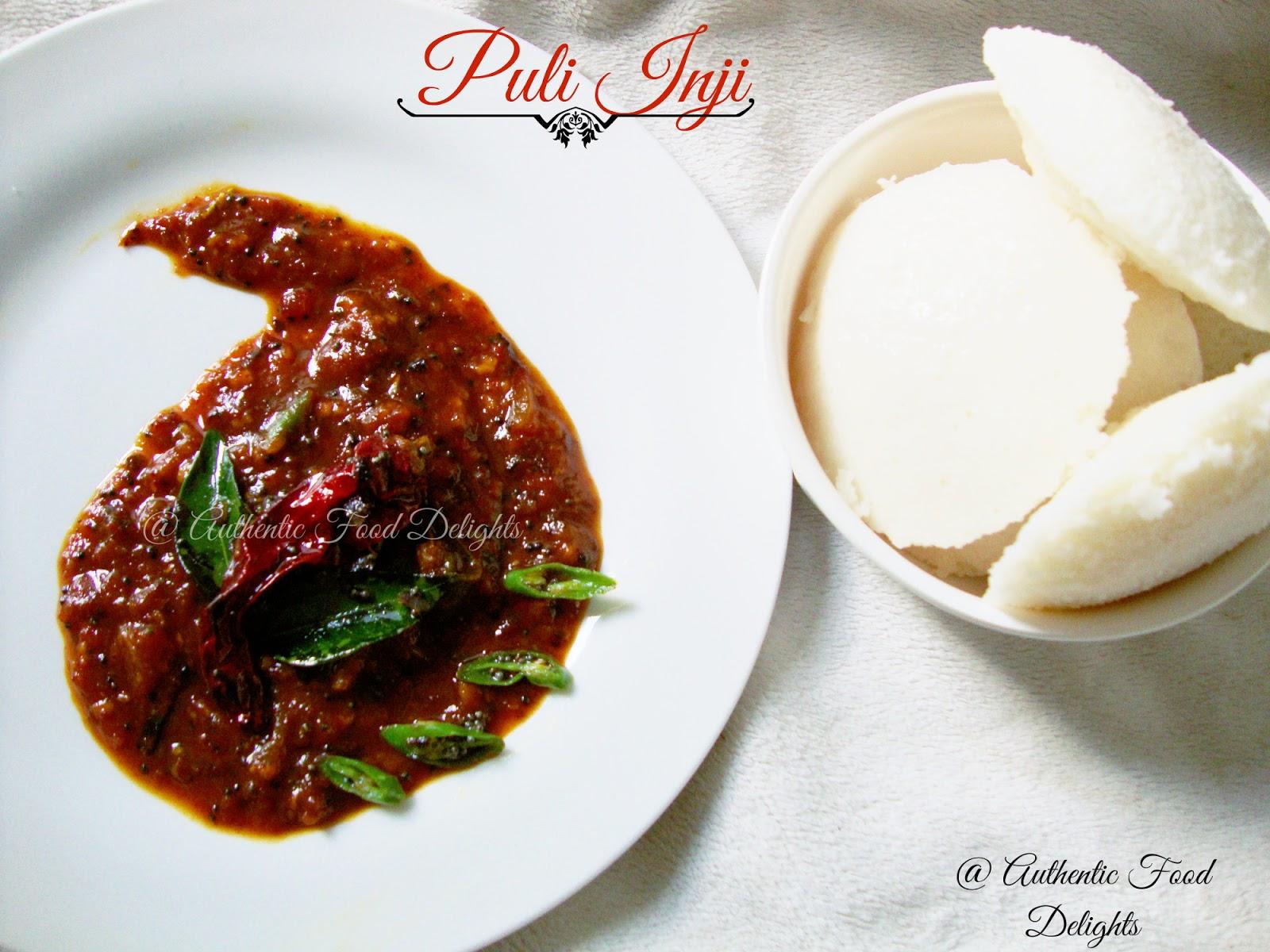 Authentic Food Delights: Puli Inji