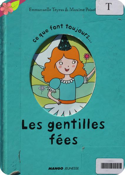 """""""Ce que font toujours les gentilles fées / Ce que ne font jamais les gentilles fées"""" d'Emmanuelle Teyras et Maxime Poisot"""