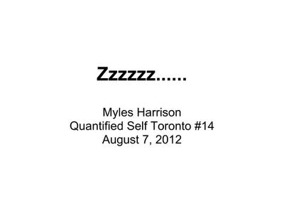 Zzzzzz….. – Quantified Self Toronto #14