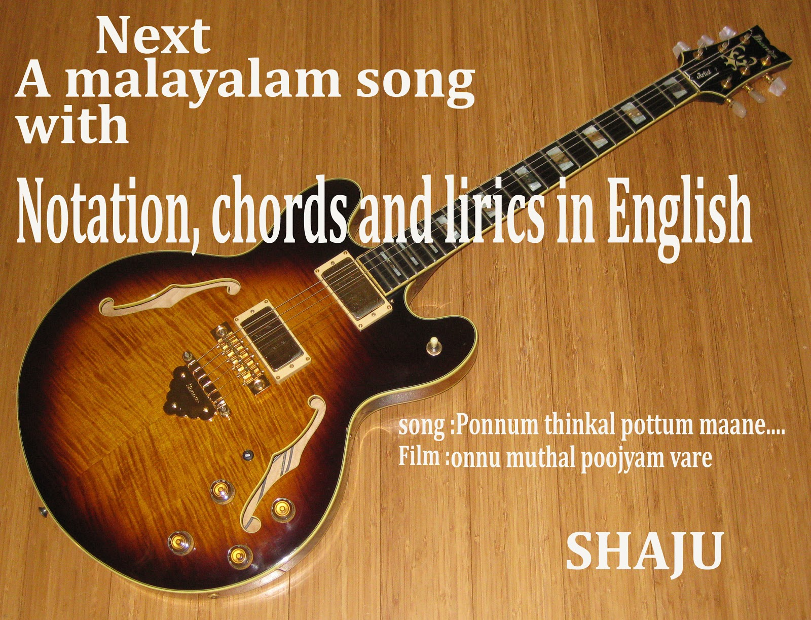 Shajus Guitar Lessons A Malayalam Song With Notation Chords And