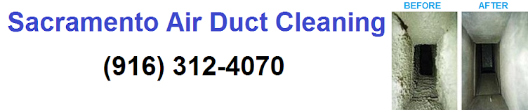 Sacramento Air Duct Cleaning 916-312-4070