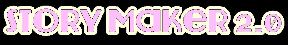 Story Maker 2.0