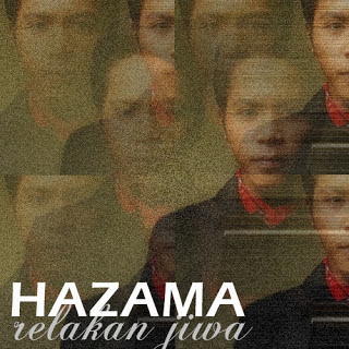 Hazama - Relakan Jiwa Lirik dan Video