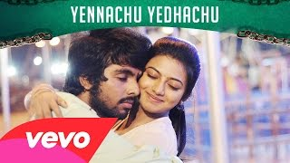 Trisha Illana Nayanthara – Yennachu Yedhachu Lyric _ G.V. Prakash Kumar, Anandhi