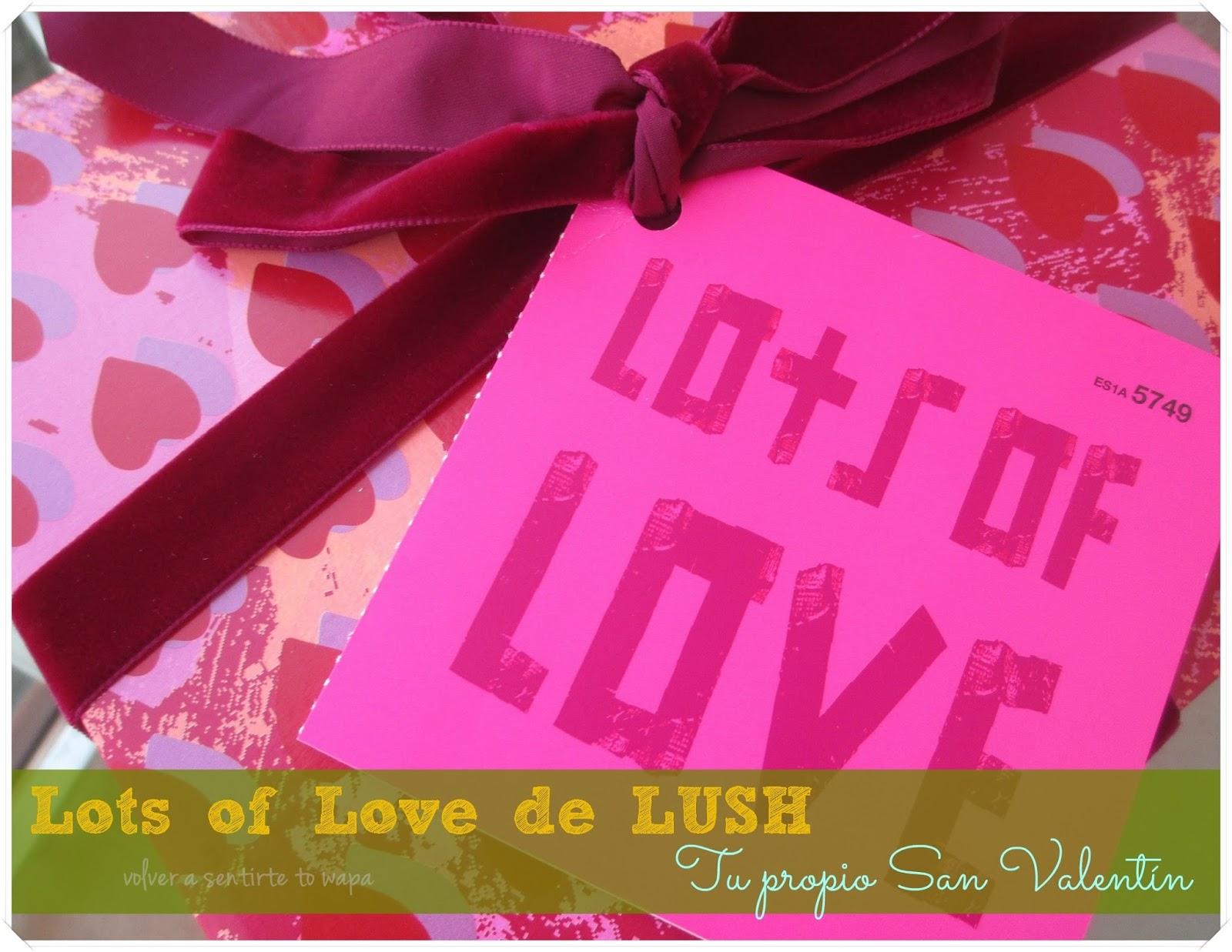 LOTS OF LOVE 'tu propio San Valentín' de LUSH