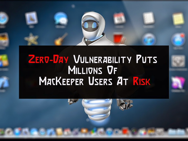 Zero-Day Vulnerability Puts Millions Of MacKeeper Users At Risk