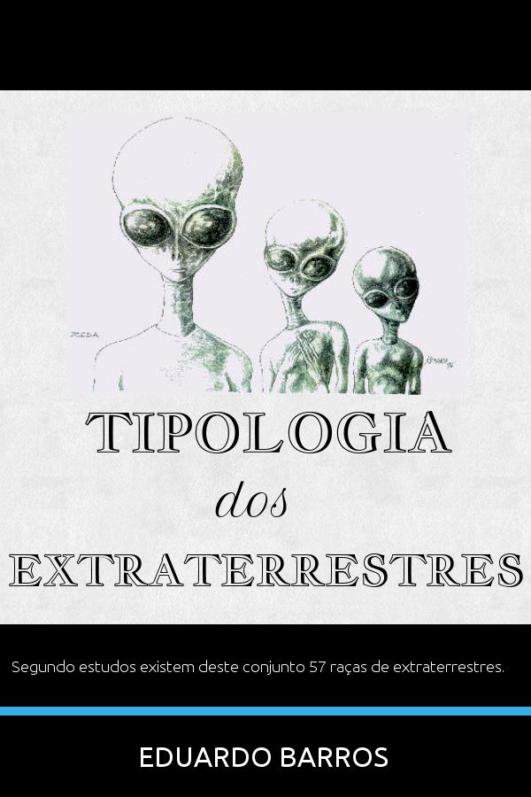 """E-book '' Tipologia dos Extraterrestres"""""""